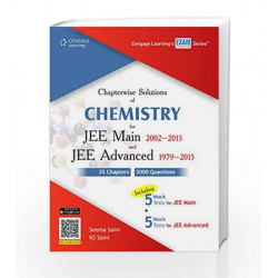 Chapterwise Solutions of Chemistry for JEE Main 2002-2015 and JEE Advanced 1979-2015 by Seema Saini Book-9788131528082