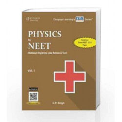 Physics for NEET (National Eligibility-cum-Entrance Test) : Vol. I by C.P. Singh Book-9788131531501