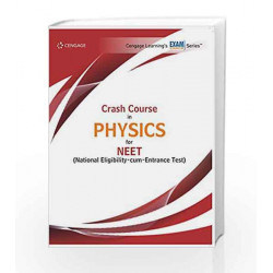 Crash Course in Physics for NEET by Cengage Learning India Book-9788131533369