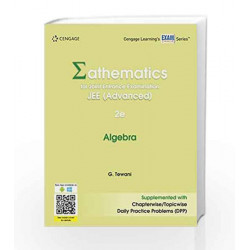 Mathematics for Joint Entrance Examination JEE (Advanced): Algebra by G. Tewani Book-9788131533888