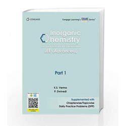 Inorganic Chemistry for Joint Entrance Examination JEE (Advanced): Part 1 by K. S. Verma Book-9788131533932