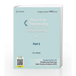 Physical Chemistry for Joint Entrance Examination JEE (Advanced): Part 2 by K. S. Verma Book-9788131533963