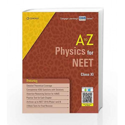 A to Z Physics for NEET Class XI by Cengage Learning India Book-9788131534229