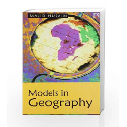 Models In Geography by JAY GALBRAITH & DIANE Book-9788131601365