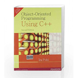 Object-Oriented Programming Using C++, 2e by POHL Book-9788131703915