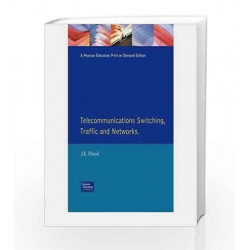 Telecommunication Switching, Traffic and Networks, 1e by FLOOD Book-9788131705025
