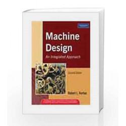 Machine Design: An Integrated Approach, 2e by NORTON Book-9788131705339