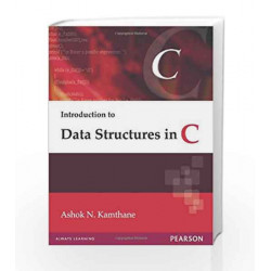 Introduction to Data Structures in C by Kamthane Book-9788131713921