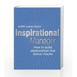 Inspirational Manager: How to Build Relationships that Deliver Results, 1e by Joyce Book-9788131721773