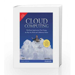 Cloud Computing: Web-Based Applications That Change the Way You Work and Collaborate Online, 1e by Miller Book-9788131725337