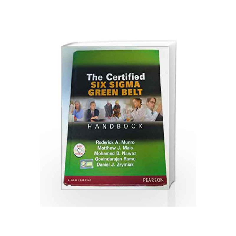 The Certified Six Sigma Green Belt Handbook Old Edition By