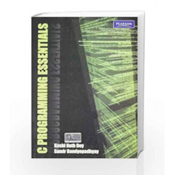 C Programming Essentials, 1e by Dey Book-9788131728895