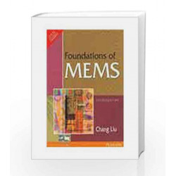 Foundations of MEMS by Chang Liu Book-9788131764756