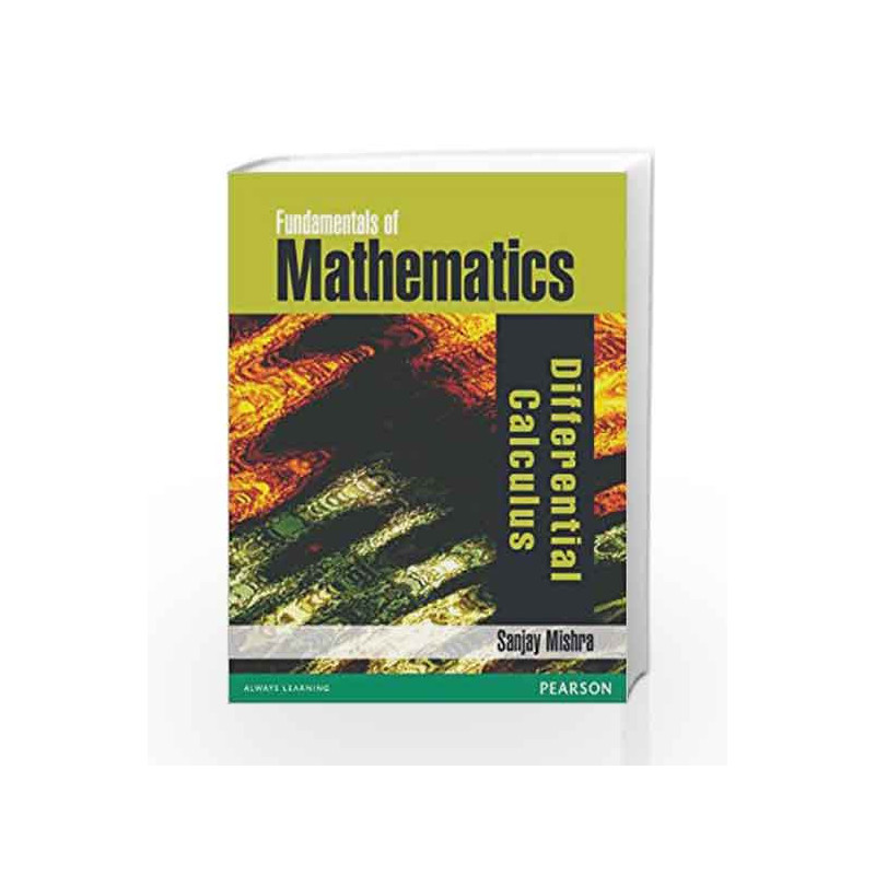 Fundamentals of Mathematics - Differential Calculus by -Buy Online  Fundamentals of Mathematics - Differential Calculus Book at Best Price in