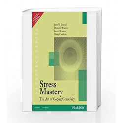 Stress Mastery: The art of coping gracefully, 1e by Abascal Book-9788131785973