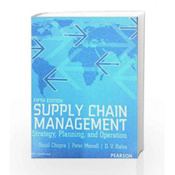 Supply Chain Management: 5th Edition Strategy, Planning and Operation (Old Edition) by XIANG AND PLASTOCK Book-9788131789209