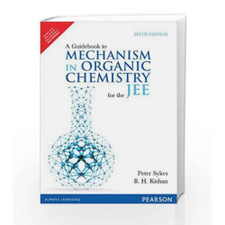 A Guidebook to Mechanism in Organic Chemistry for the JEE by Peter Sykes Book-9788131793558