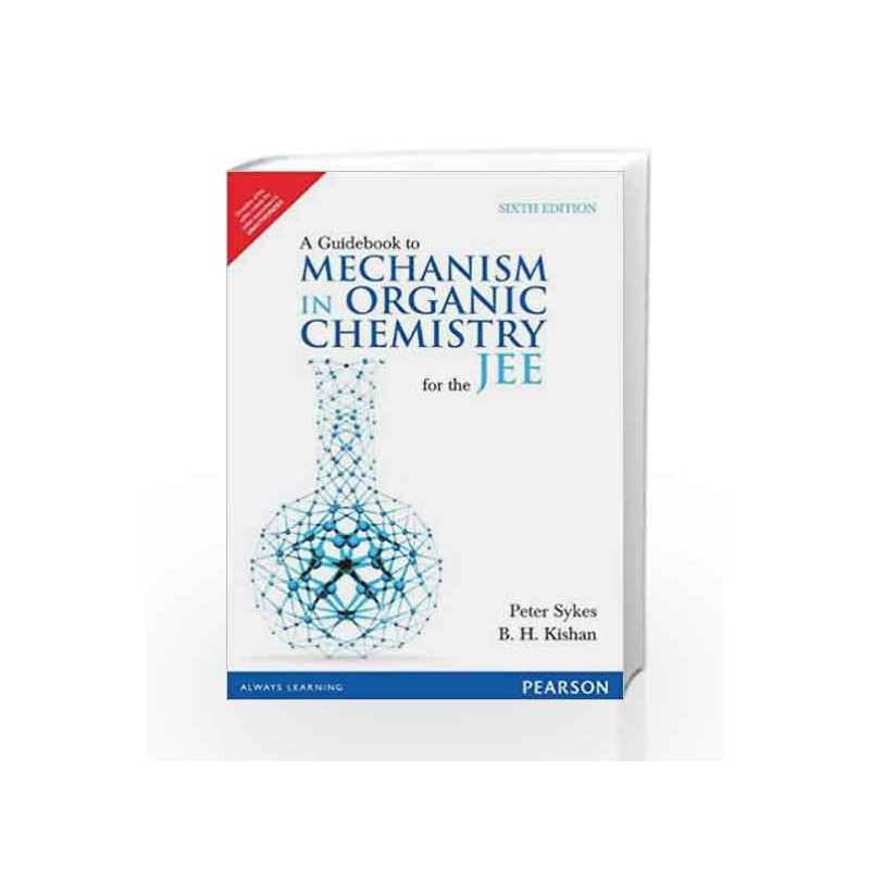 A Guidebook to Mechanism in Organic Chemistry for the JEE by Peter  Sykes-Buy Online A Guidebook to Mechanism in Organic Chemistry for the JEE  Book at