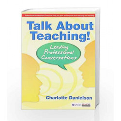 Talk About Teaching!: Leading Professional Conversations by Charlotte Book-9788132116080