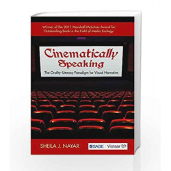 Cinematically Speaking: The Orality-Literacy Paradigm for Visual Narrative by HISLOP Book-9788132117902