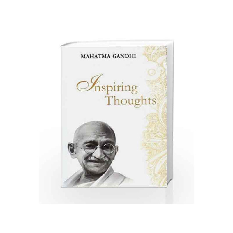 Inspiring Thoughts (Inspiring Thoughts Quotation Series) by Mahatma Gandhi Book-9788170287490