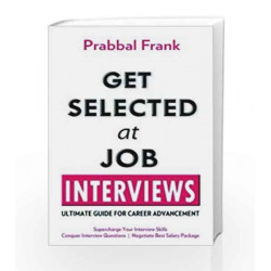 Get Selected At Job Interviews by JAMES H. BAE Book-9788170289289