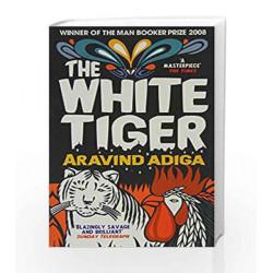 The White Tiger: Booker Prize Winner 2008 by Adiga Aravind Book-9788172238476