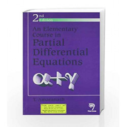 An Elementary Course In Partial Differential Equations by N.A. Book-9788173195198