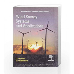 Wind Energy Systems and Applications by D. P. Kothari Book-9788173196997