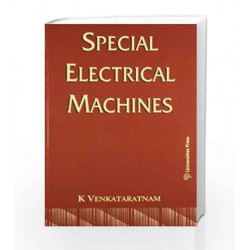 Special Electrical Machines by K.V. Ratnam Book-9788173716317