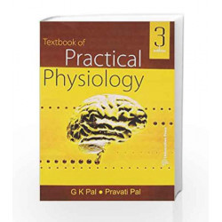 Textbook of Practical Physiology by Gopal Krushna Pal Book-9788173716713