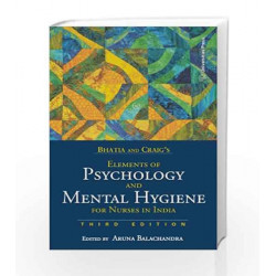 Bhatia and Craig\'s Elements of Psychology and Mental Hygiene by Aruna Balachandra Book-9788173719042