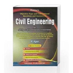 Civil Engineering : Objective Type and Conventional Questions and Answers by R. Agor Book-9788174092748