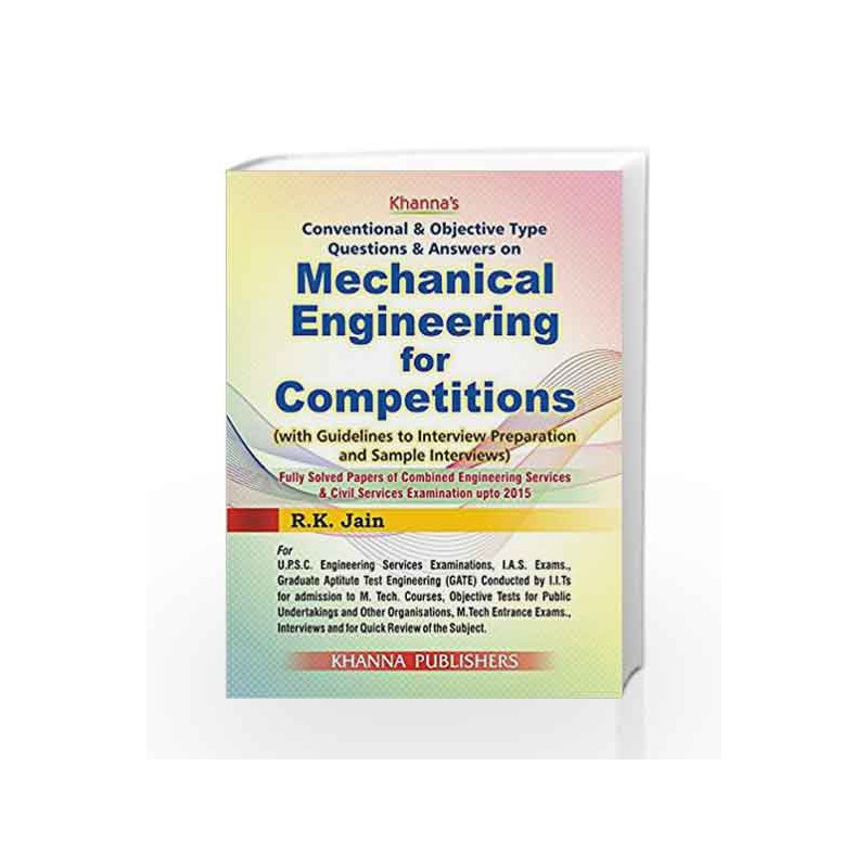 Mechanical Engineering for competitions (Old Edition) by R K Jain-Buy  Online Mechanical Engineering for competitions (Old Edition) Book at Best  Price