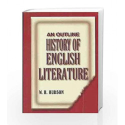 An Outline History Of English Literature by Hudson W H Book-9788174731326
