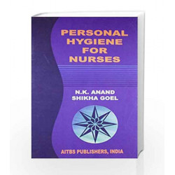 Personal hygiene for nurses by Sikha Goel. N K Anand Book-9788174733580