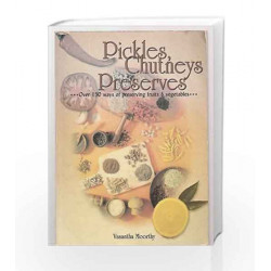 Pickles, Chutneys and Preserves by Vasantha Moorthy Book-9788174761941