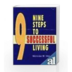 Nine Steps To Successful Living by Mohinder M Walia Book-9788174762443