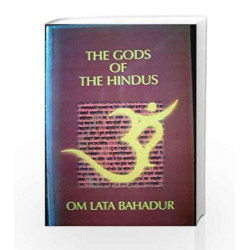 The Gods of the Hindus by Omlata Bahadur Book-9788174763259