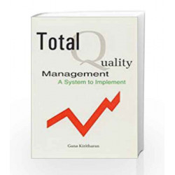 Total Quality Management: A System to Implement by G. Kiruthanan Book-9788174764218