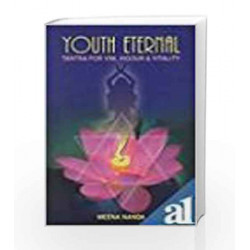 Youth Eternal: Tantra for Vim, Vigour and Vitality by Meera Nanda Book-9788174764423
