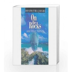 On The Rocks And Other Stories by Roswitha Joshi Book-9788174764775