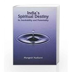 India\'s Spiritual Destiny: Its Inevitability and Potentiality by SUBRAMANIAN Book-9788174765659