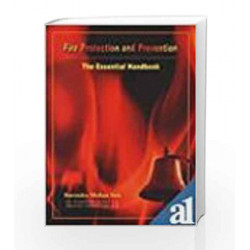 Fire Protection And Prevention: The Essential Handbook by Sen Book-9788174766120