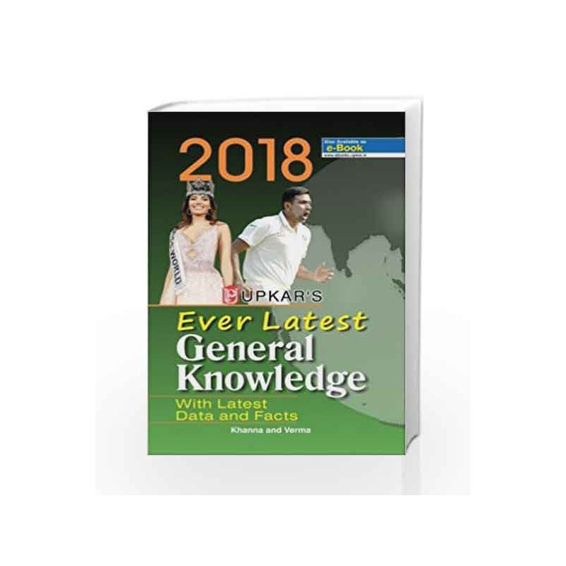 Ever Latest General Knowledge 2018 by Khanna-Buy Online Ever Latest General  Knowledge 2018 Book at Best Price in India:Madrasshoppe com