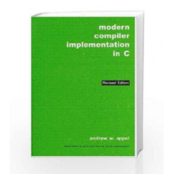 Modern Compiler Implementation in C, Revised Edition by Appel Book-9788175960718