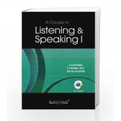 A Course in Listening and Speaking I with CD, General Edition by Sasikumar Book-9788175963344