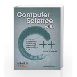 Computer Science with C++ for Class XI by Sumita Arora Book-9788177000252