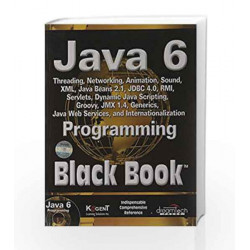 Java 6 Programming Black Book, 2007ed by Kogent Solution Inc. Book-9788177227369