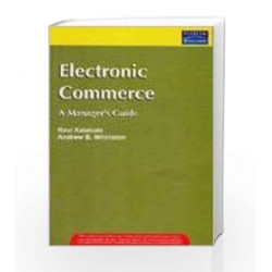 Electronic Commerce: A Managers Guide, 1e by KALAKOTA Book-9788177583168